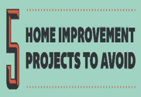Post image for Real Estate Tips | 5 home improvement projects to avoid